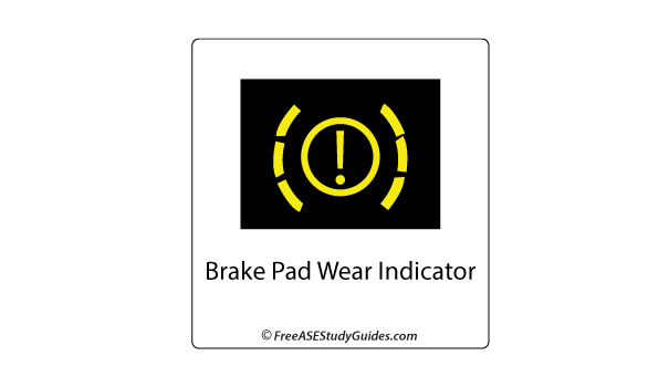 Pad wear indicator light.